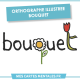 Orthographe illustrée Bouquet Couverture